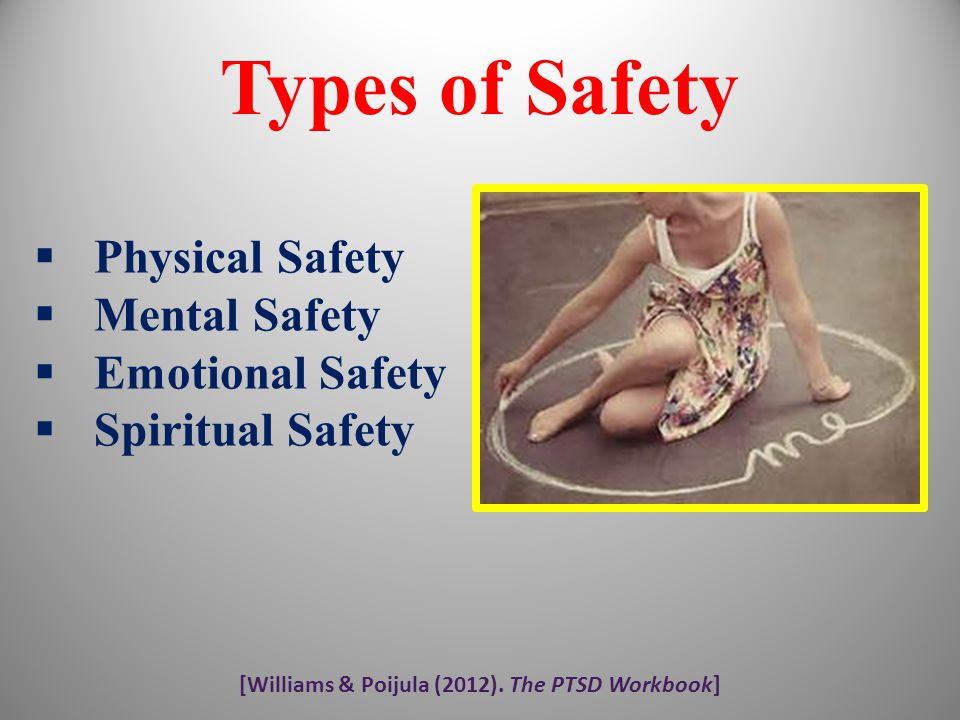 [Williams & Poijula (2012). The PTSD Workbook]